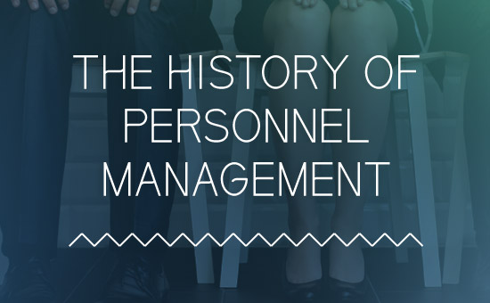 The History of Personnel Management
